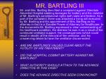 mr bartling iii