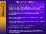 mr bartling v
