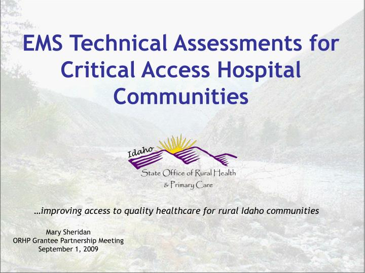 ems technical assessments for critical access hospital communities n.