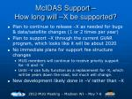 mcidas support how long will x be supported