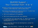mcidas support your transition from x to v