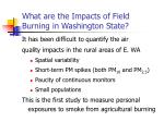 what are the impacts of field burning in washington state