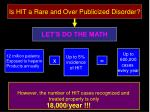 is hit a rare and over publicized disorder