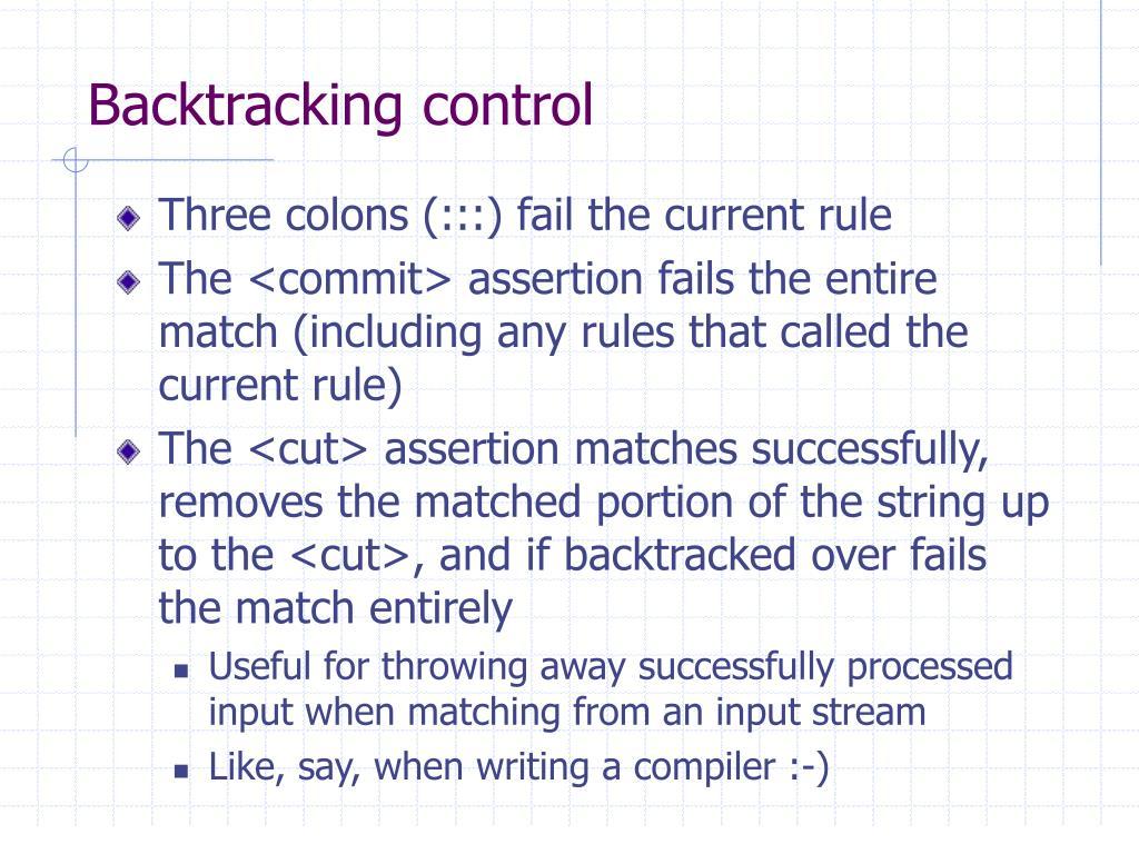 Backtracking control