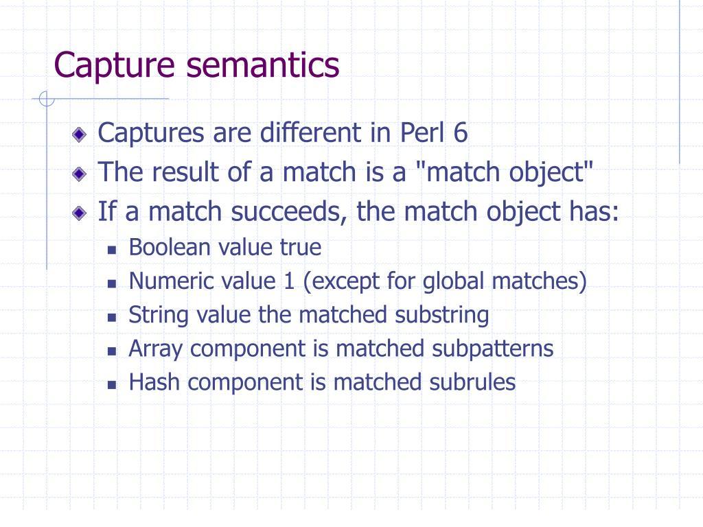 Capture semantics