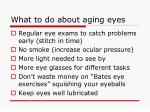 what to do about aging eyes
