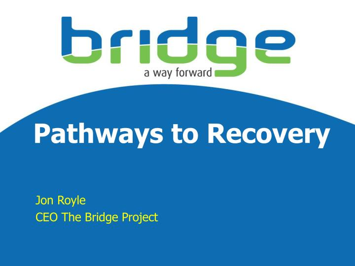 pathways to recovery n.