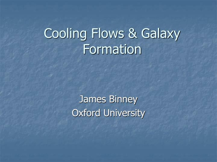 cooling flows galaxy formation n.
