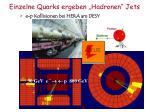 einzelne quarks ergeben hadronen jets