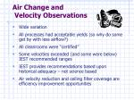 air change and velocity observations