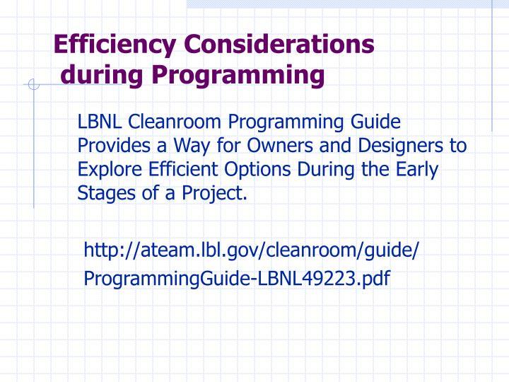 Efficiency Considerations