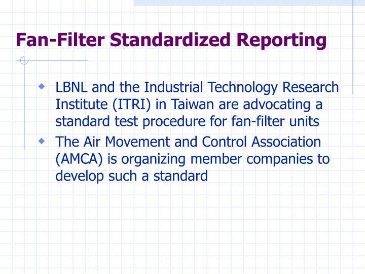 Fan-Filter Standardized Reporting