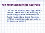 fan filter standardized reporting