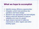 what we hope to accomplish