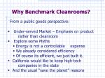why benchmark cleanrooms1