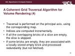 a coherent grid traversal algorithm for volume rendering 4