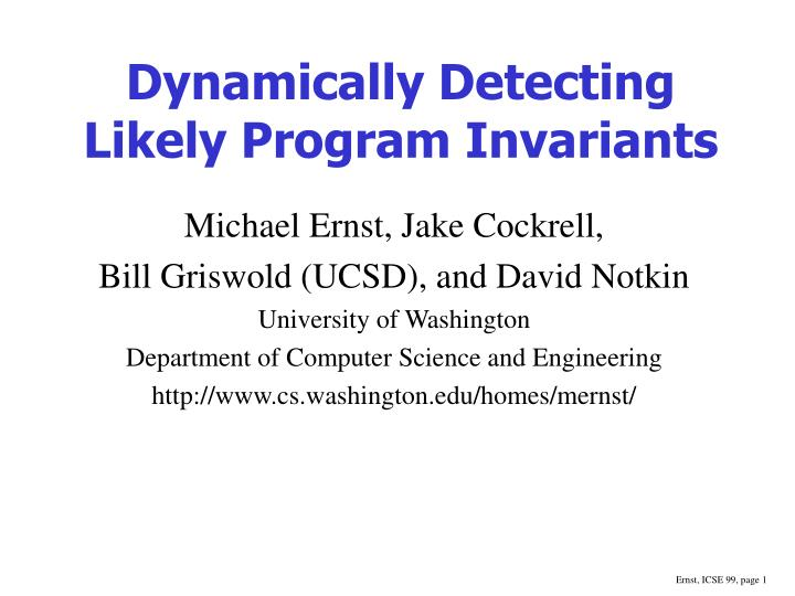 dynamically detecting likely program invariants n.