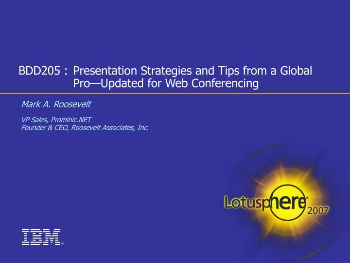 bdd205 presentation strategies and tips from a global pro updated for web conferencing n.