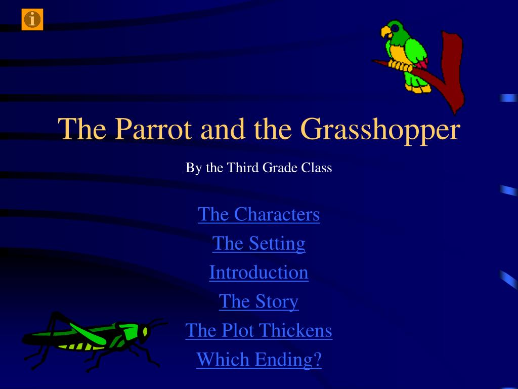 the parrot and the grasshopper l.