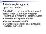 a kisebbs gi magyarok nyelvhaszn lata1
