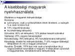 a kisebbs gi magyarok nyelvhaszn lata2