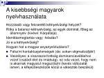 a kisebbs gi magyarok nyelvhaszn lata3