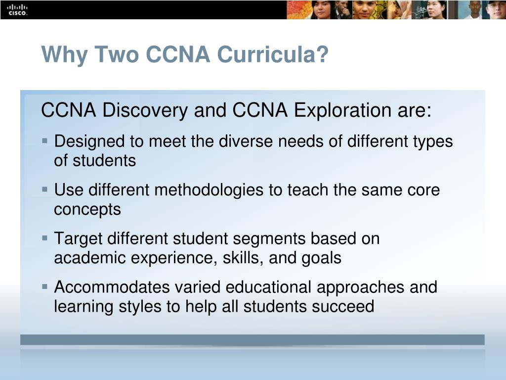 Why Two CCNA Curricula?