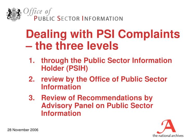 Dealing with psi complaints the three levels