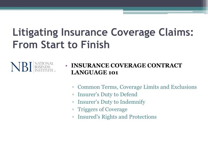 litigating insurance coverage claims from start to finish n.
