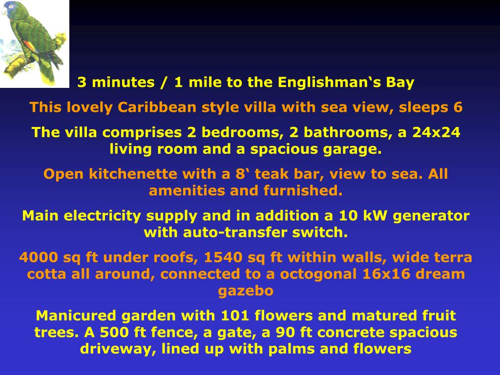 3 minutes / 1 mile to the Englishman's Bay
