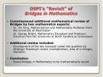 ospi s revisit of bridges in mathematics