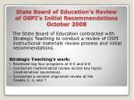 state board of education s review of ospi s initial recommendations october 2008