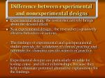 difference between experimental and nonexperimental designs