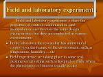 field and laboratory experiments