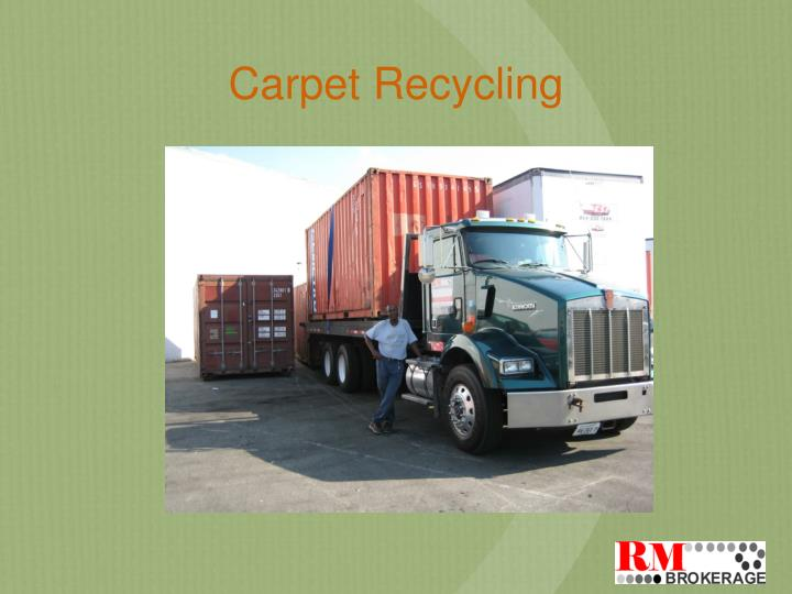 carpet recycling n.