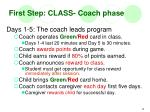first step class coach phase2