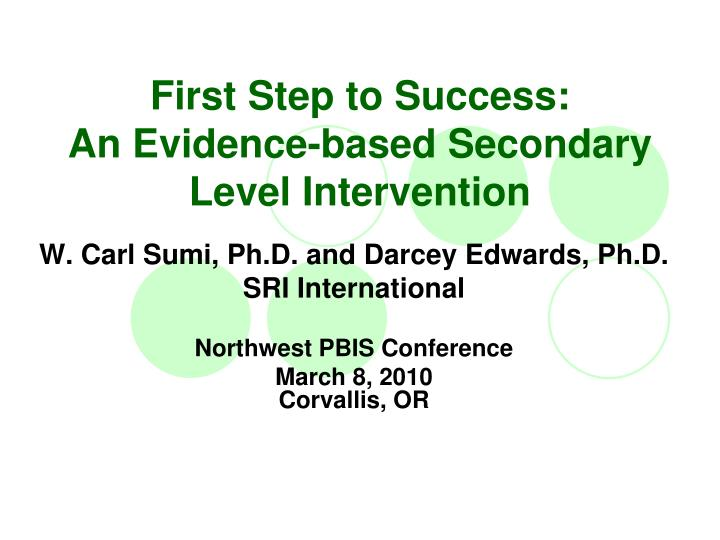 first step to success an evidence based secondary level intervention n.