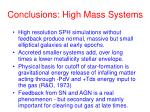 conclusions high mass systems