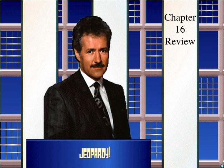 chapter 16 review n.