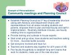 example of personalization community meetings and planning council