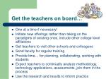 get the teachers on board