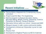 recent initiatives continued
