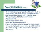 recent initiatives continued1