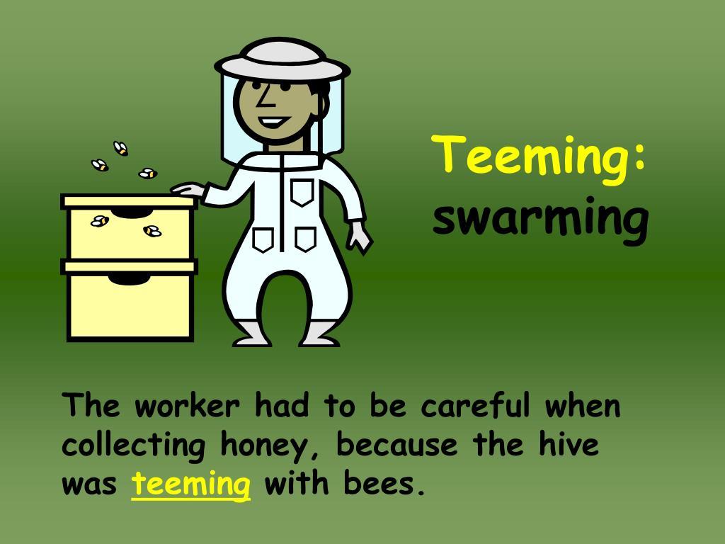 Teeming: