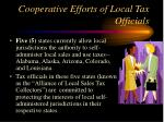 cooperative efforts of local tax officials