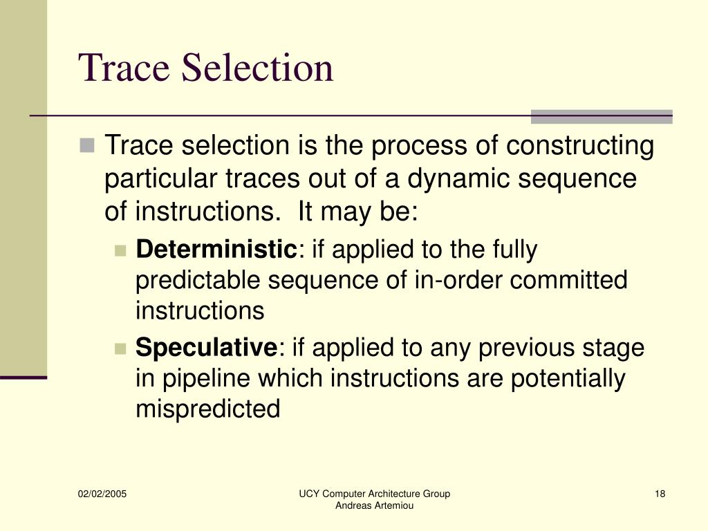 Trace Selection