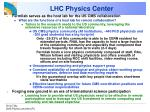 lhc physics center