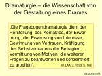 dramaturgie die wissenschaft von der gestaltung eines dramas