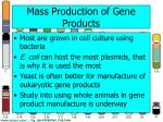 mass production of gene products