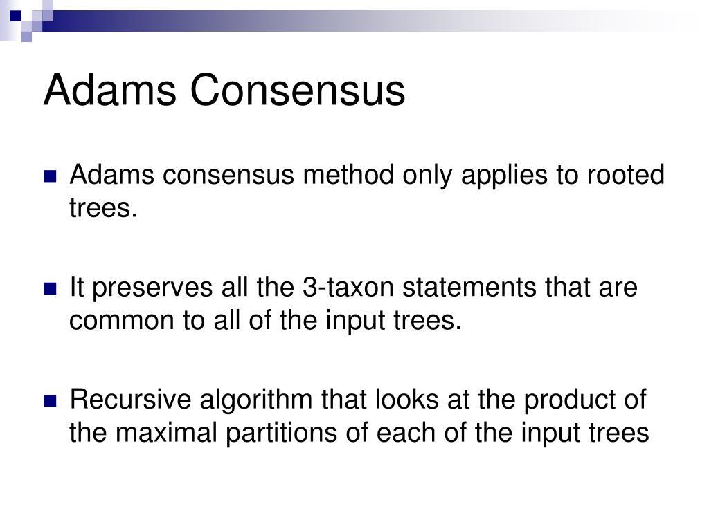 Adams Consensus